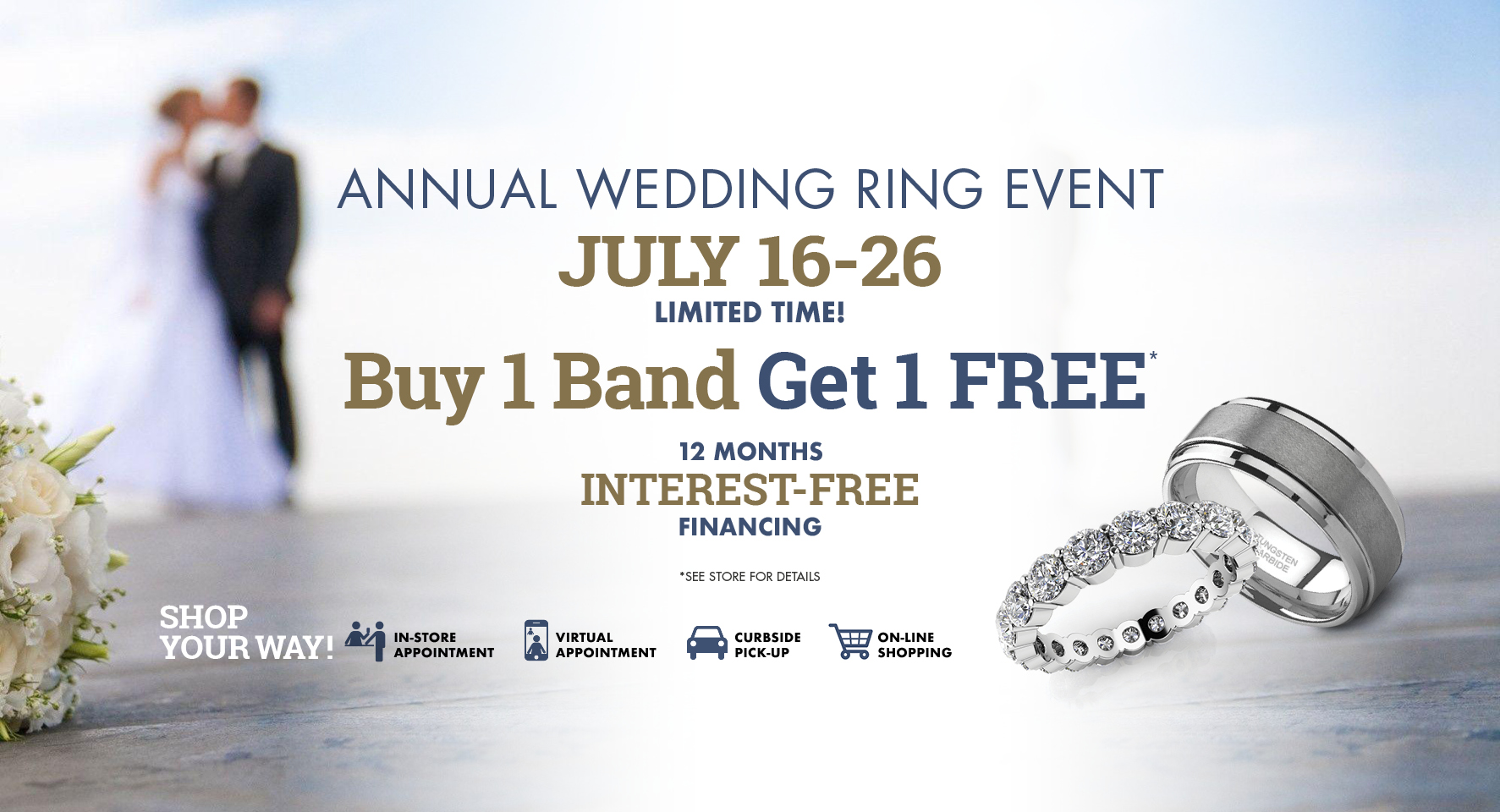 Annual Wedding Ring Event -- Shop your Way! But Don't Miss Out