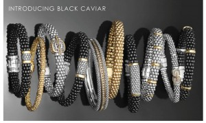 """Introducing black caviar"" text, with various LAGOS caviar collection bracelets underneath"